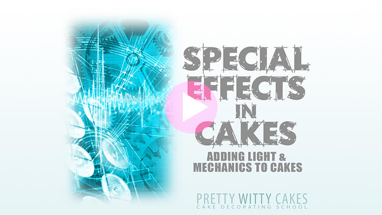 Special Effects in Cakes - tutorial preview at Pretty Witty Academy