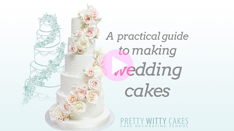 Practical Wedding Cakes Tutorial Preview at Pretty Witty Academy