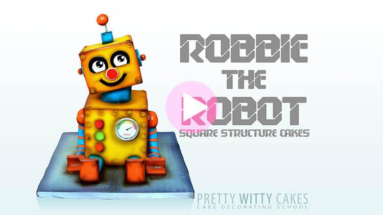 Robot Cake Tutorial Preview at Pretty Witty Academy