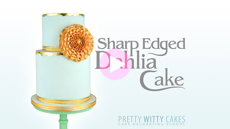 Dahlia Cake Tutorial Preview at Pretty Witty Academy