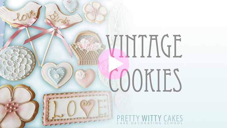 Vintage Cookies Tutorial Preview at Pretty Witty Academy