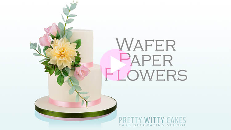 Wafer Paper Flowers - tutorial preview at Pretty Witty Academy