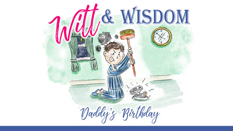 Witt and Wisdom - Daddy's birthday