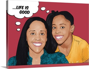 Life is Good Sisters on Pop Art from Photo