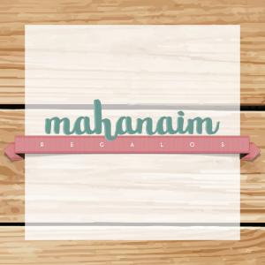 Mahanaim - Regalos