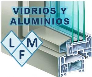 VIDRIOS Y ALUMINIOS LFM