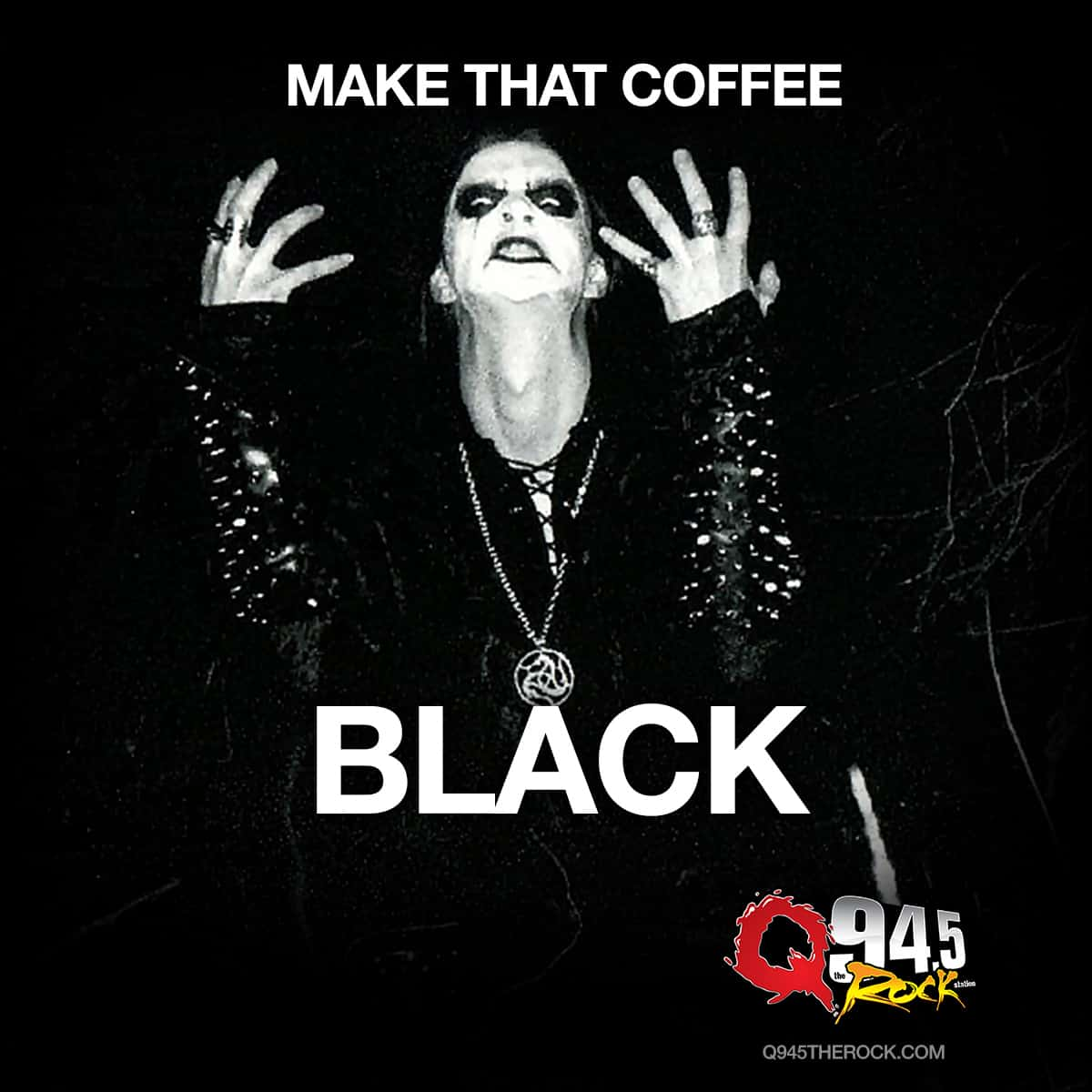 My Coffee? Blacker than the blackest black, times infinity