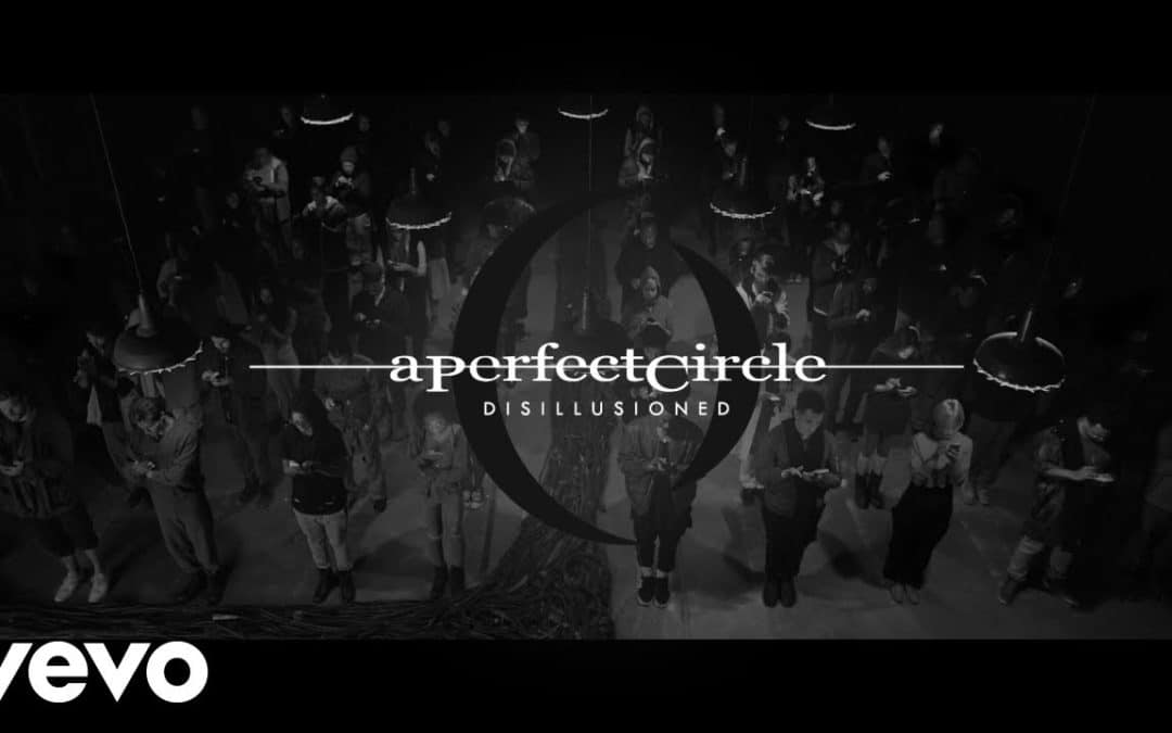 A Perfect Circle Release 'Disillusioned' Video