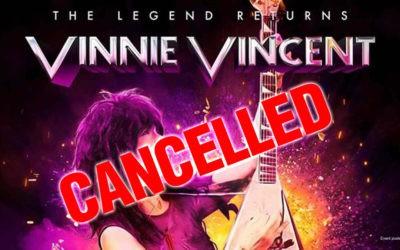 Vinnie Vincent's Comeback Concerts Canceled