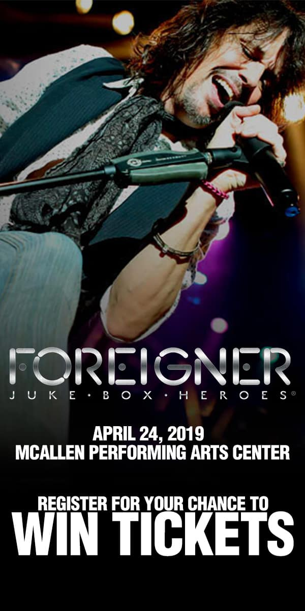 Register for your chance to win tickets to see Foreigner Live on Wednesday, April 24th at the McAllen Convention Center!