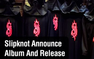 Slipknot Announce Album And Release First Video