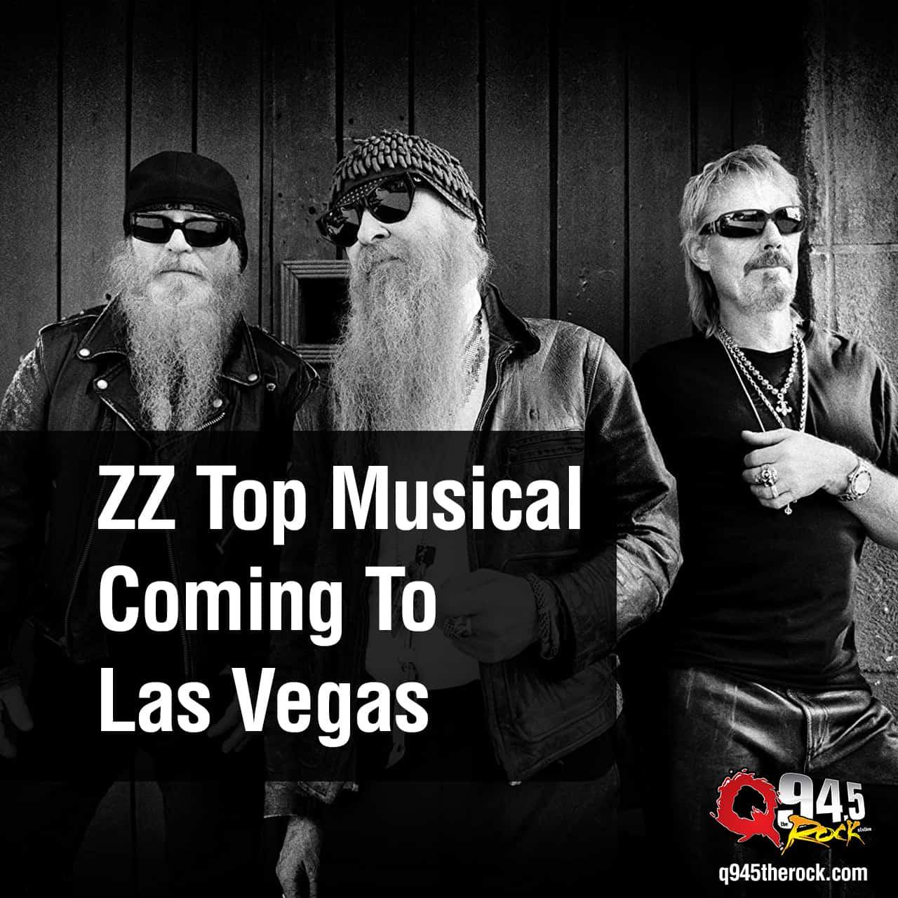 ZZ Top Musical Coming To Las Vegas