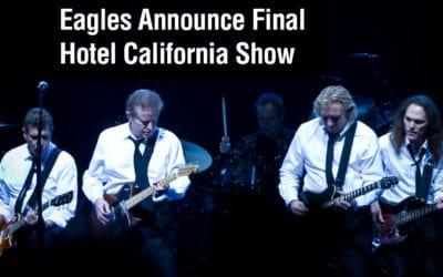 Eagles Announce Final Hotel California Show
