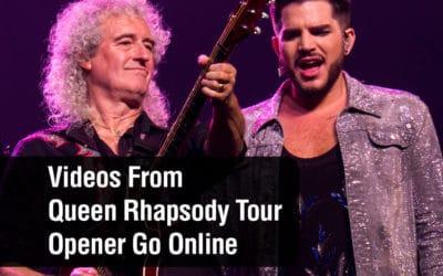 Video From Queen Rhapsody Tour Opener Goes Online