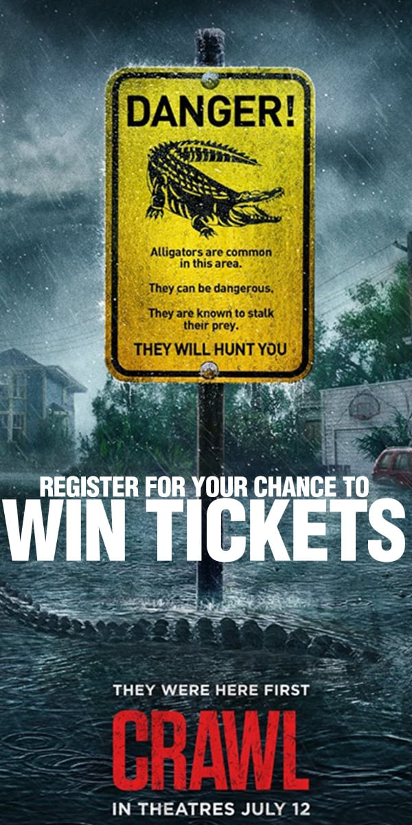 Register for your chance to Win a pair of movie passes to see CRAWL in theaters July 12th!