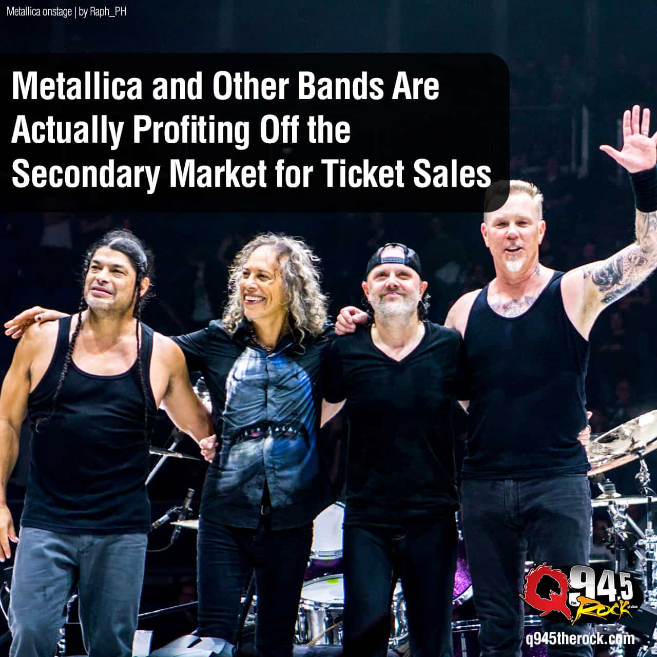 Metallica and Other Bands Are Actually Profiting Off the Secondary Market for Ticket Sales