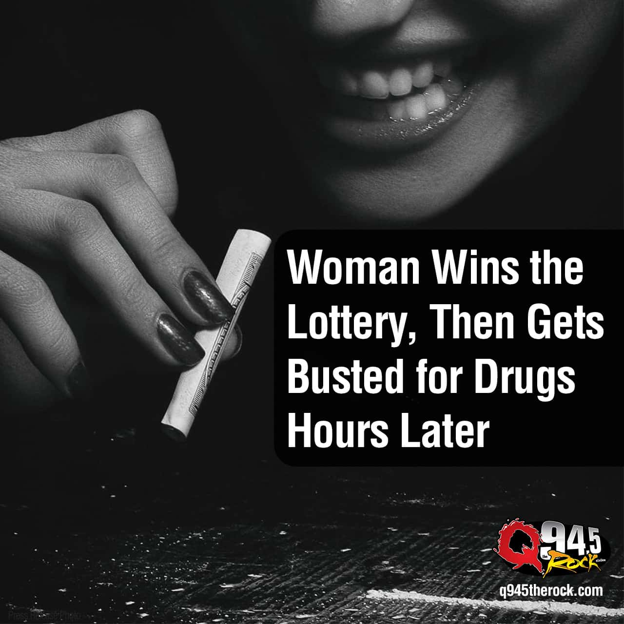 Stupid: A Woman Wins the Lottery, Then Gets Busted for Drugs Hours Later