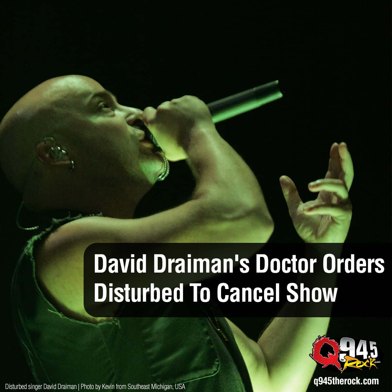 David Draiman's Doctor Orders Disturbed To Cancel Show