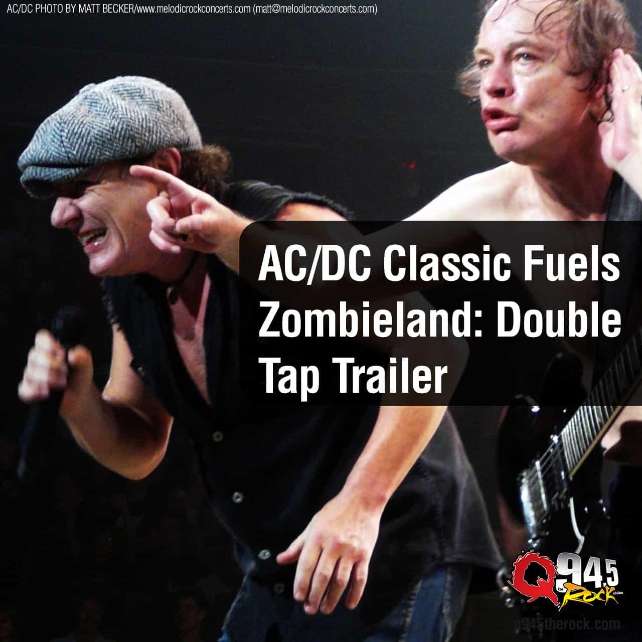 AC/DC Classic Fuels Zombieland: Double Tap Trailer