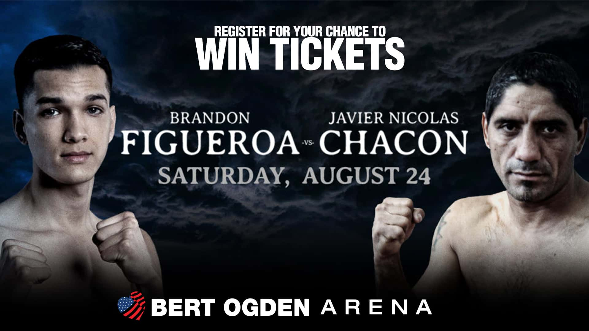 Register for your chance to win tickets to See Figueroa Vs. Chacon