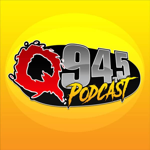 Introducing the Q94.5 Podcast