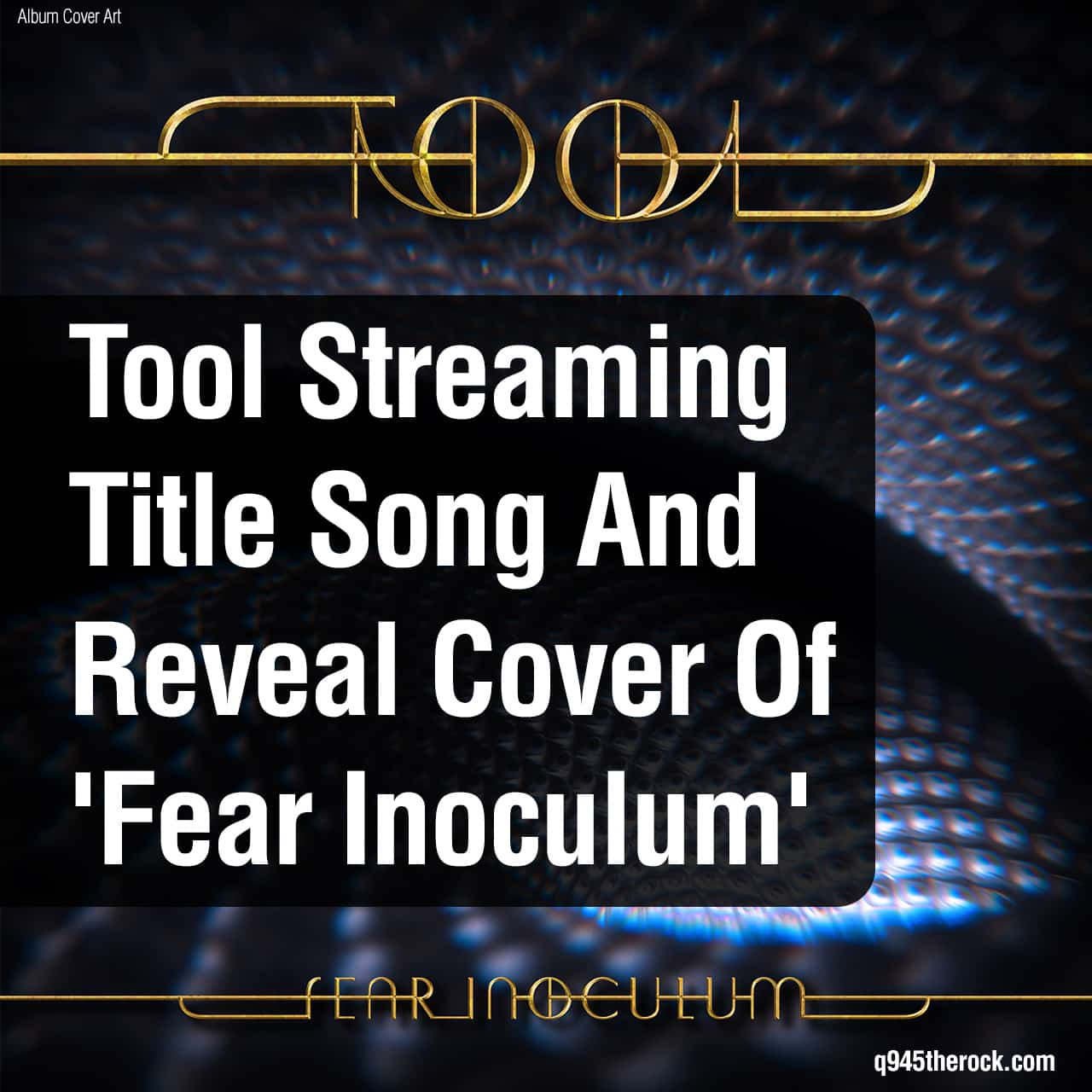 Tool Streaming Title Song And Reveal Cover Of 'Fear Inoculum'