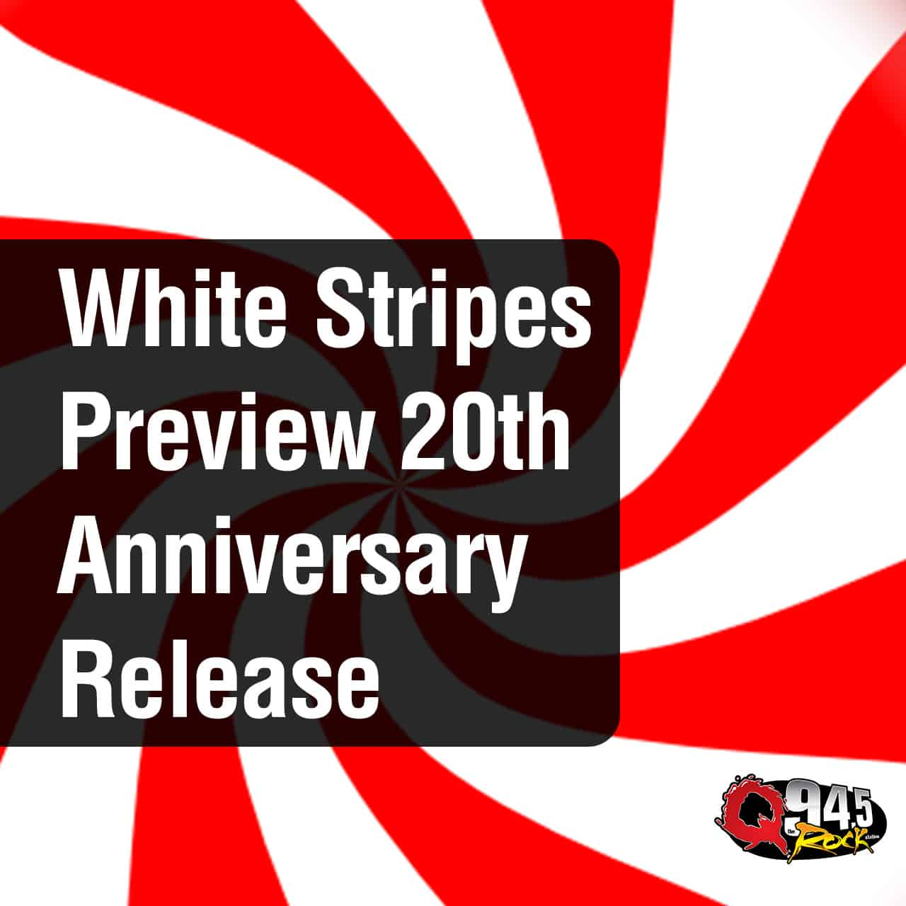 The White Stripes Preview 20th Anniversary Release