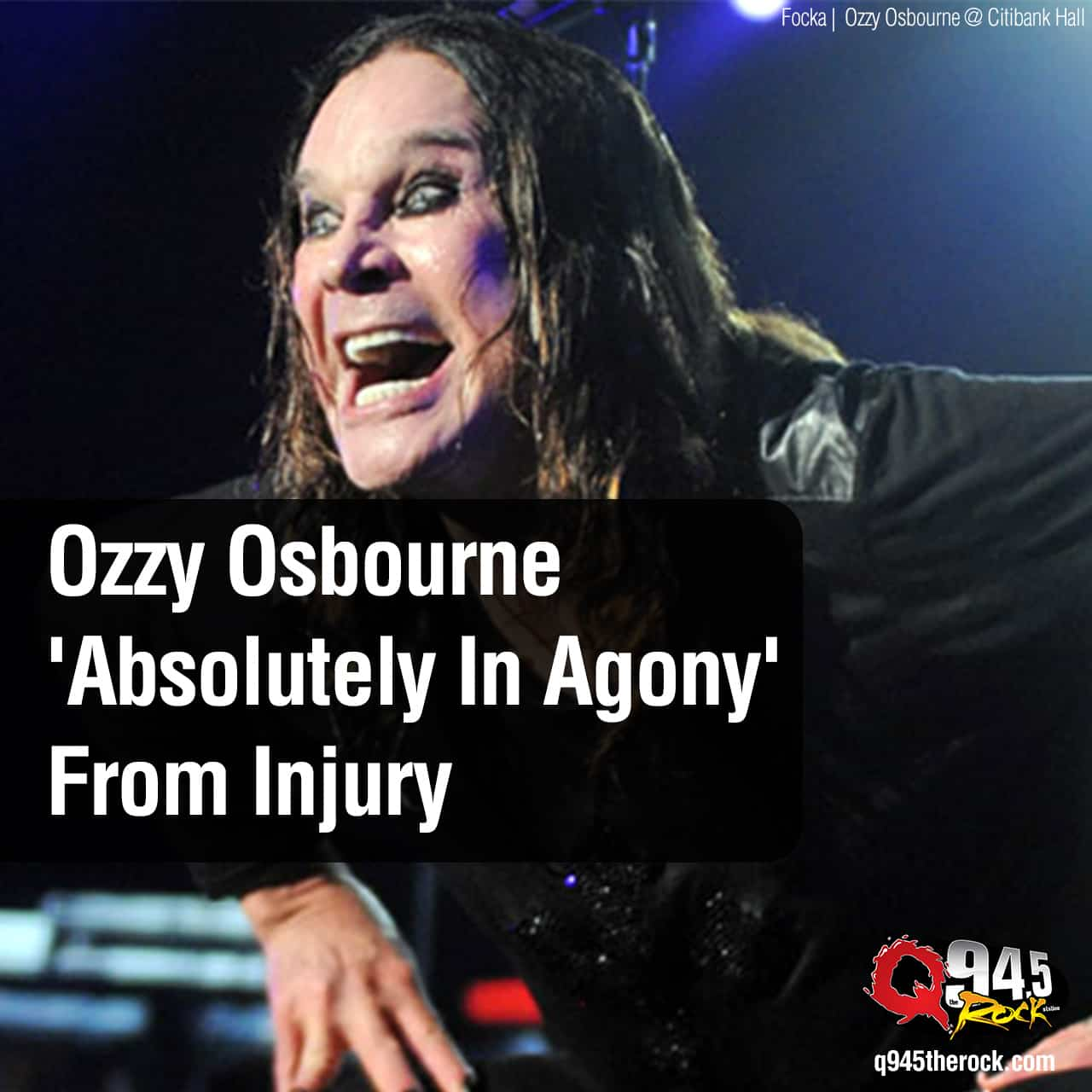 Ozzy Osbourne 'Absolutely In Agony' From Injury