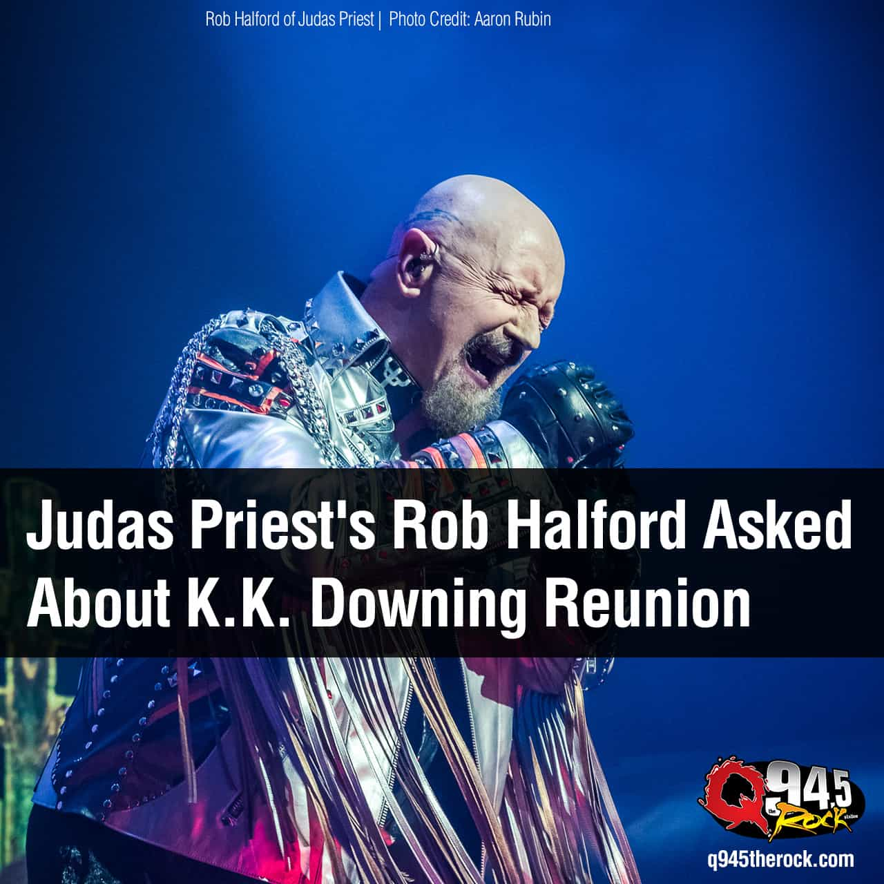 Judas Priest's Rob Halford Asked About K.K. Downing Reunion
