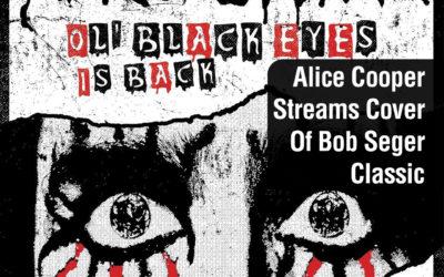Alice Cooper Streams Cover Of Bob Seger Classic
