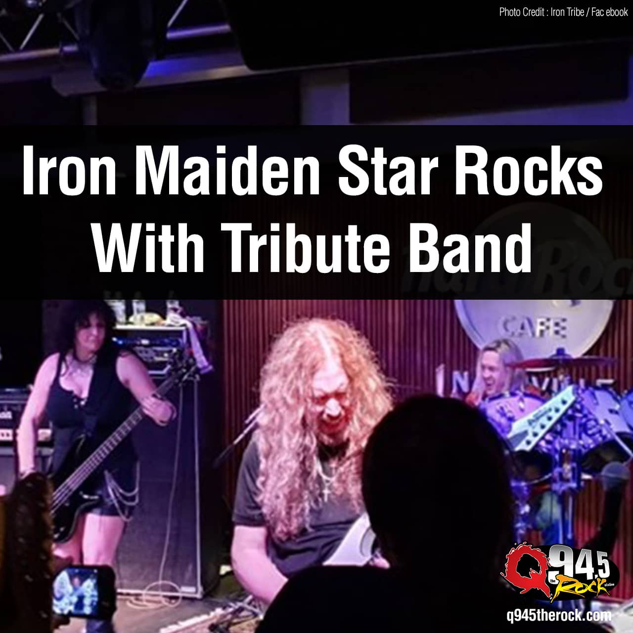 Iron Maiden Star Rocks With Tribute Band