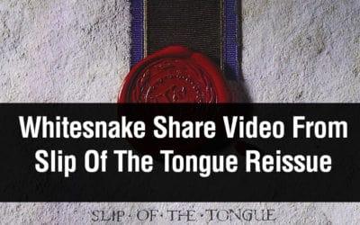 Whitesnake Share Video From Slip Of The Tongue Reissue