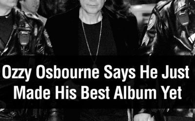 Ozzy Osbourne Says He Just Made His Best Album Yet