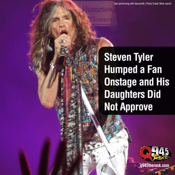Steven Tyler Humped a Fan Onstage and His Daughters Did Not Approve