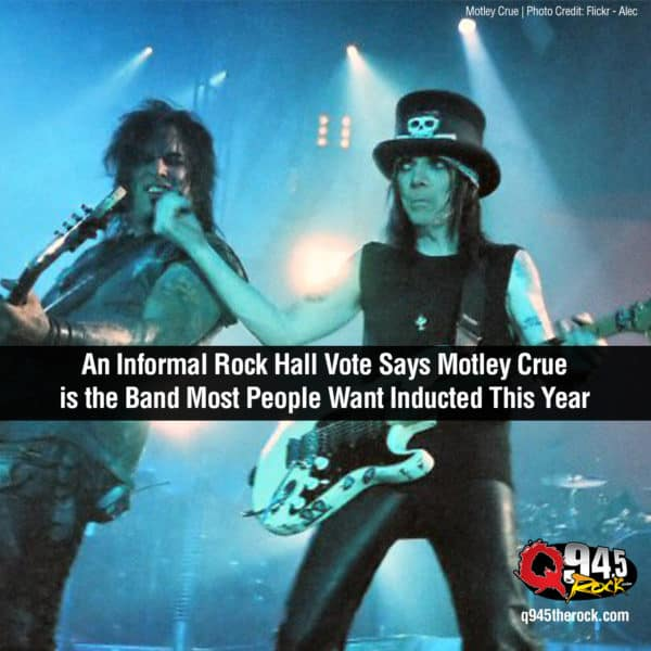 An Informal Rock Hall Vote Says Motley Crue is the Band Most People Want Inducted This Year