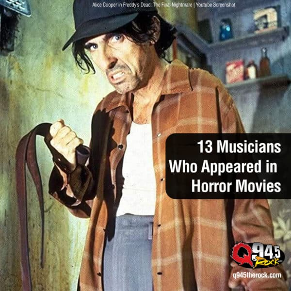 13 Musicians Who Appeared in Horror Movies
