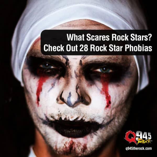 What Scares Rock Stars? Check Out 28 Rock Star Phobias