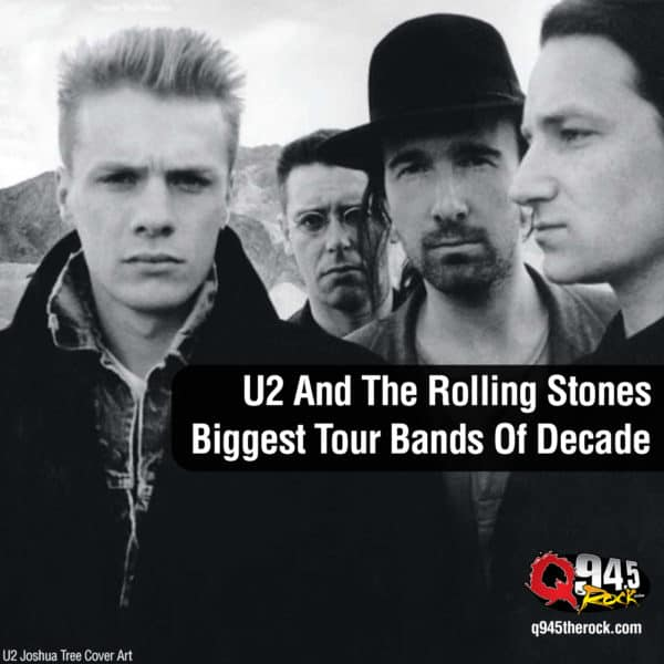 U2 And The Rolling Stones Biggest Tour Bands Of Decade
