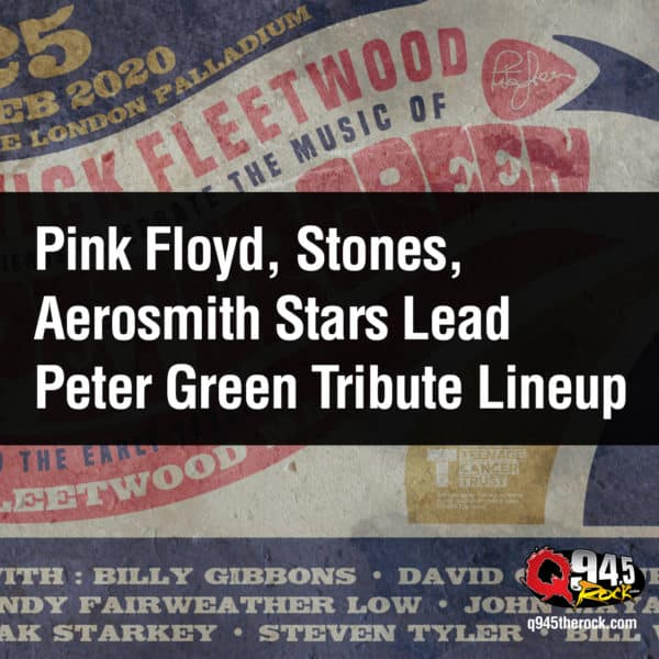 Pink Floyd, Stones, Aerosmith Stars Lead Peter Green Tribute Lineup