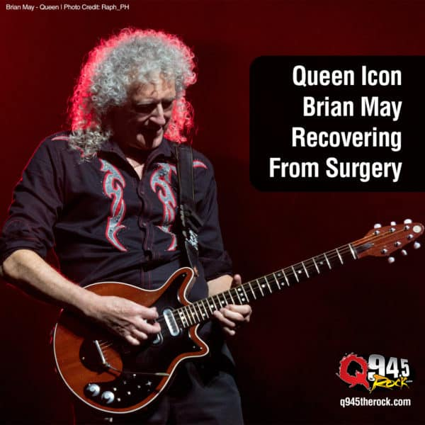 Queen Icon Brian May Recovering From Surgery