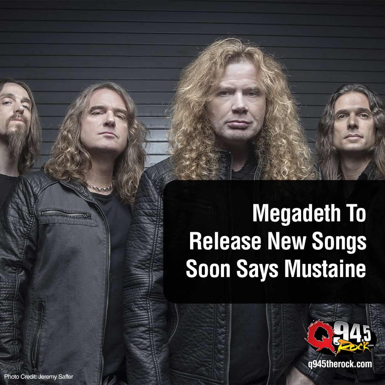 Megadeth To Release New Songs Soon Says Mustaine -  KFRQ Q94.5