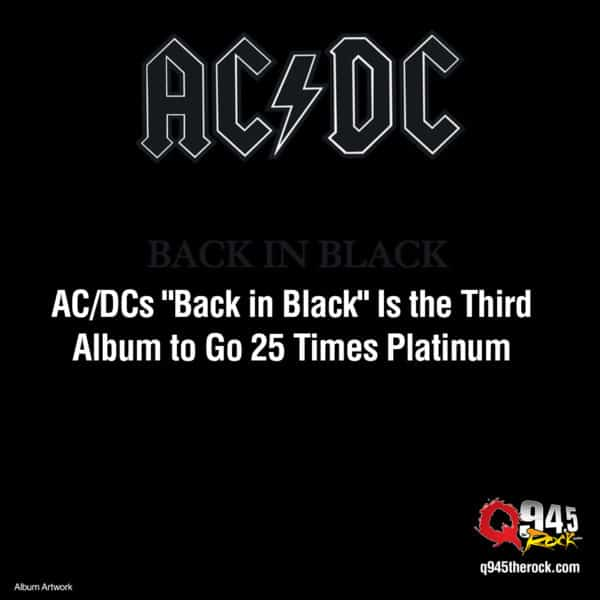 "AC/DCs ""Back in Black"" Is the Third Album to Go 25 Times Platinum"