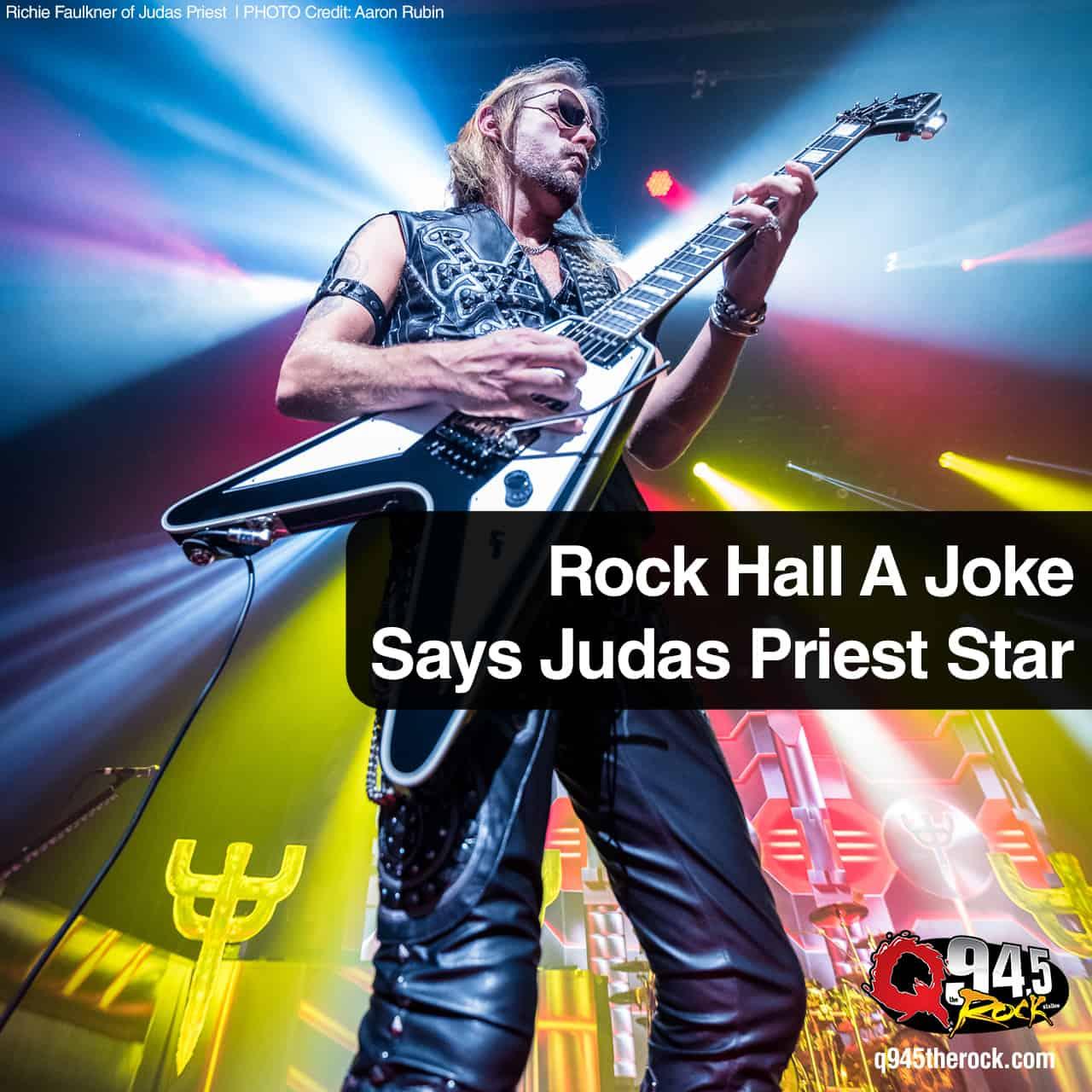 Rock Hall A Joke Says Judas Priest Star