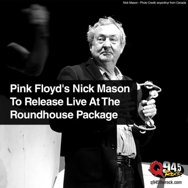 Pink Floyd's Nick Mason To Release Live At The Roundhouse Package