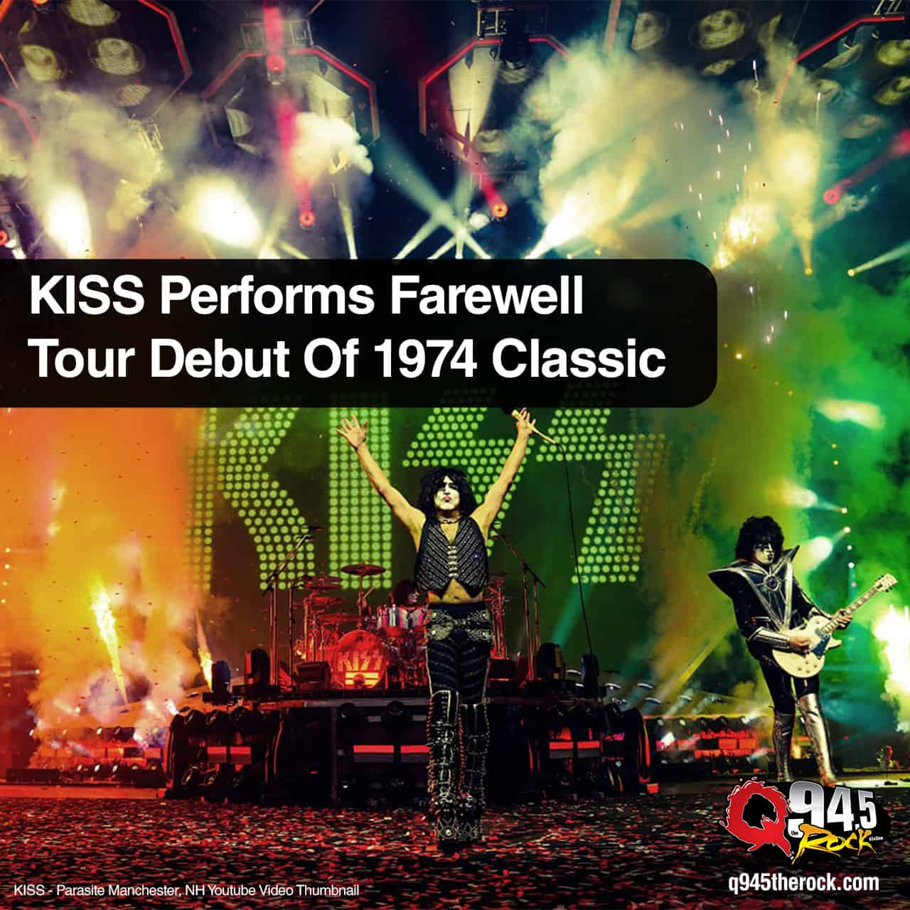 KISS Performs Farewell Tour Debut Of 1974 Classic