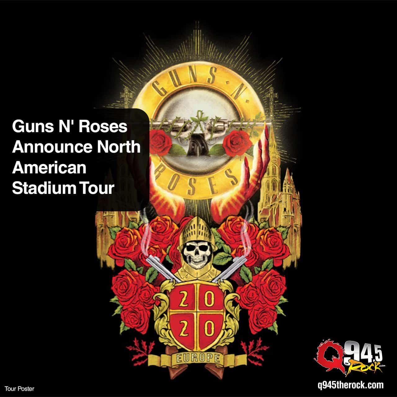 Guns N Roses Announce North American Stadium Tour