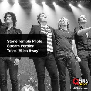 Stone Temple Pilots Stream Perdida Track 'Miles Away' 1 Stone Temple Pilots