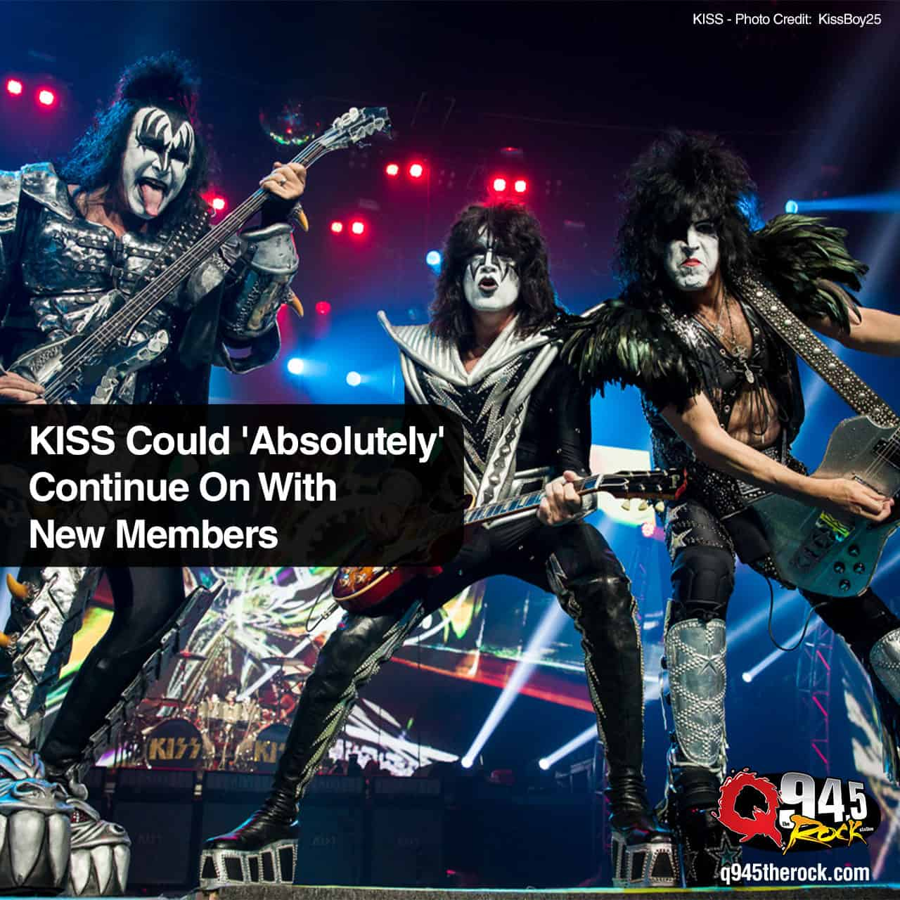 KISS Could 'Absolutely' Continue On With New Members | Photo Credit: KissBoy25