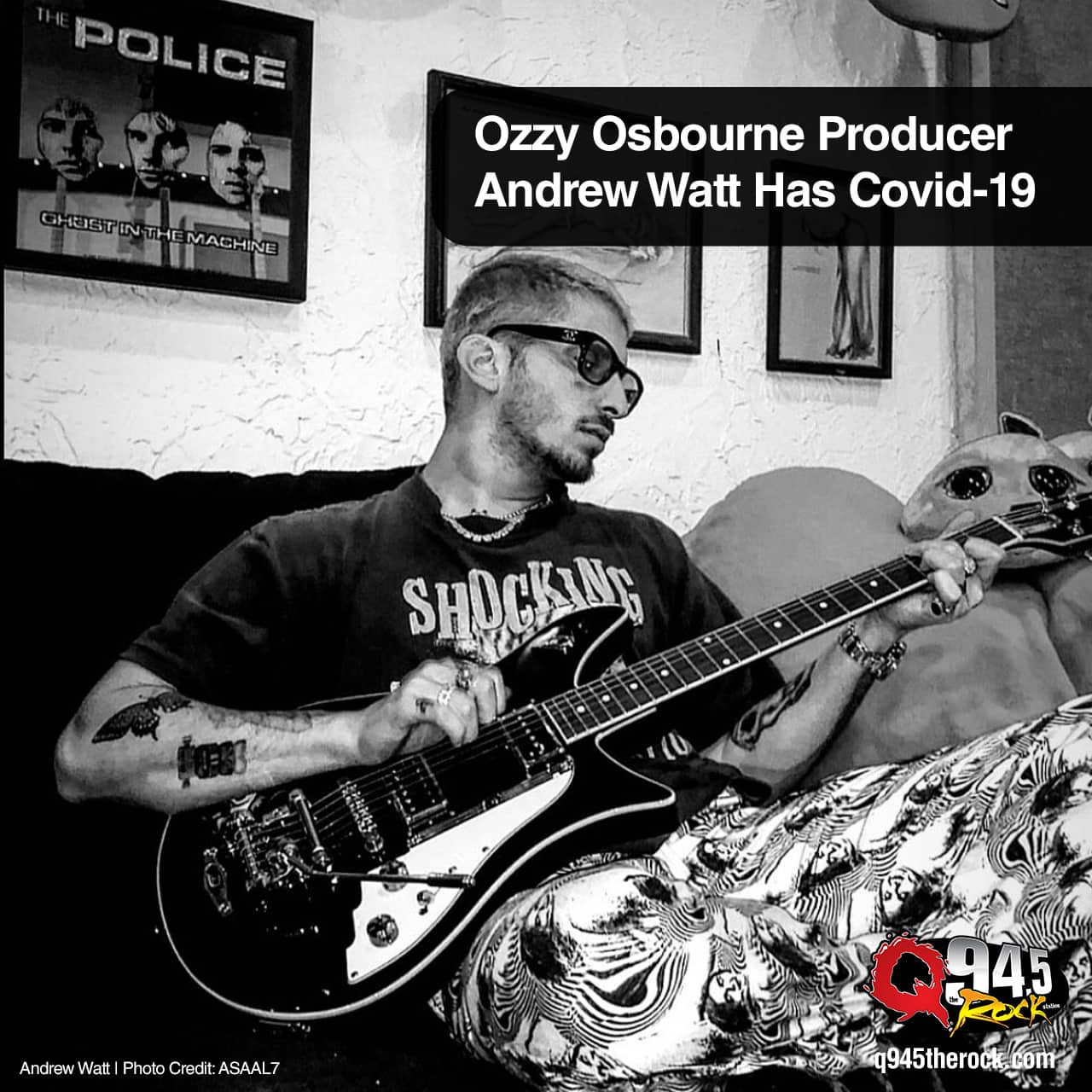 Ozzy Osbourne Producer Andrew Watt Has Covid-19