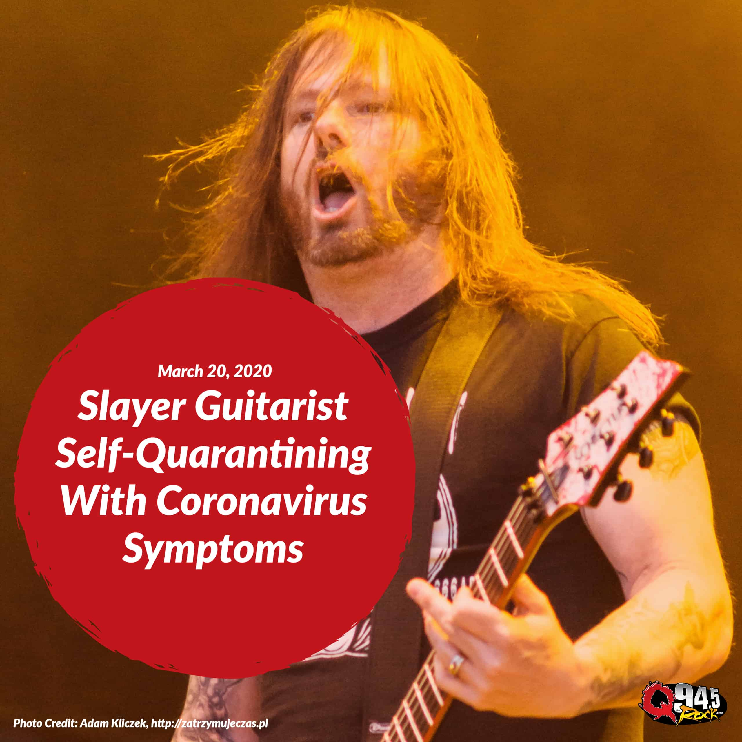 Slayer Guitarist Self-Quarantining With Coronavirus Symptoms